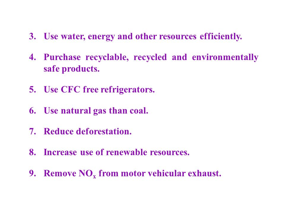 3. Use water, energy and other resources efficiently.