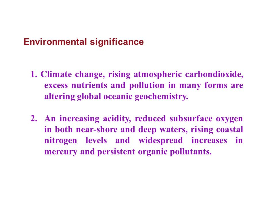 Environmental significance 1.