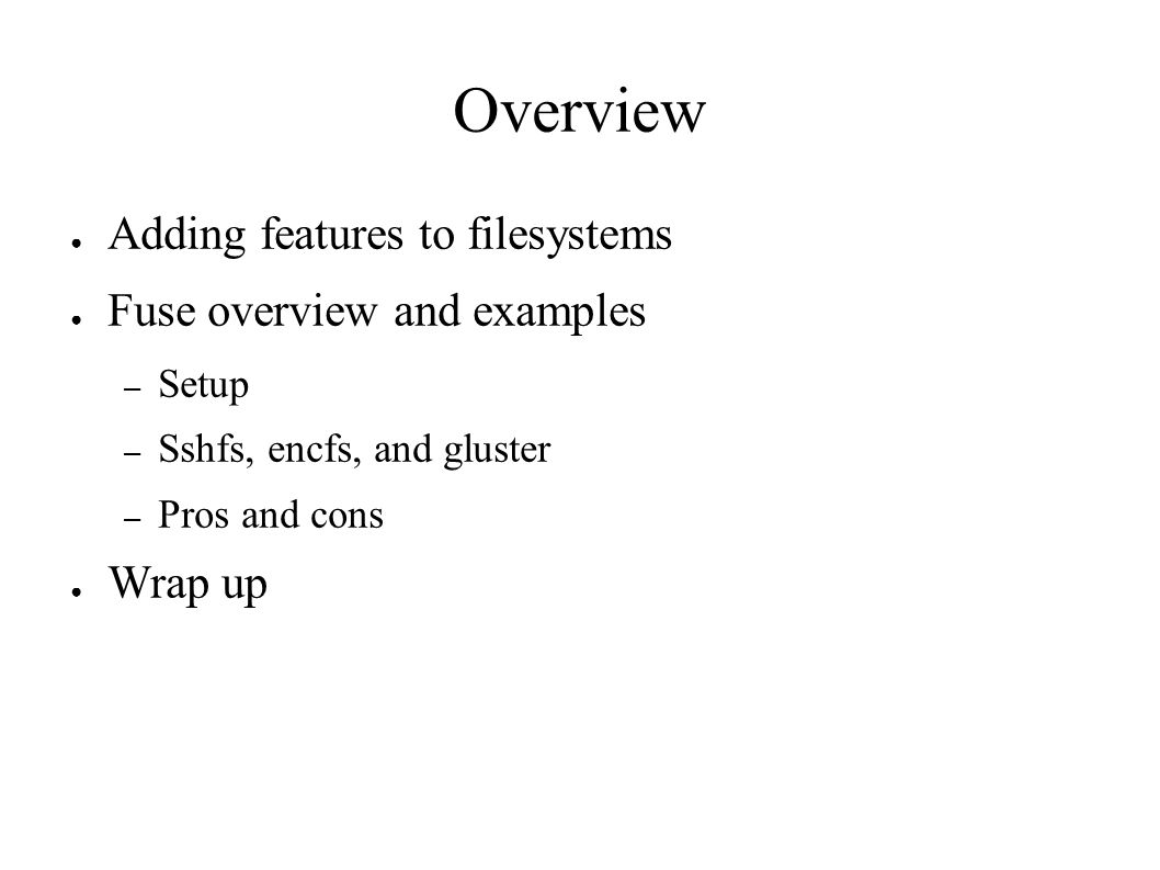 FUSE Filesystems William Stearns - ppt download