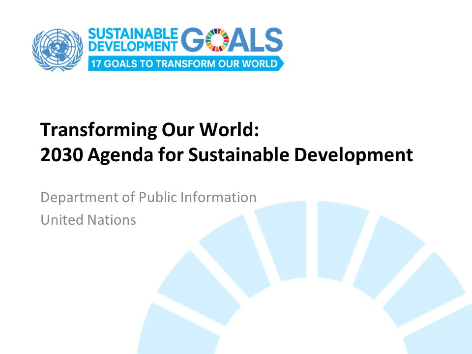 Transforming Our World: 2030 Agenda for Sustainable