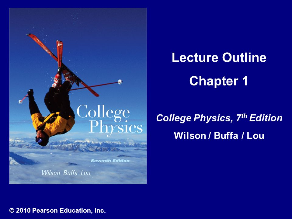 2010 Pearson Education Inc Lecture Outline Chapter 1