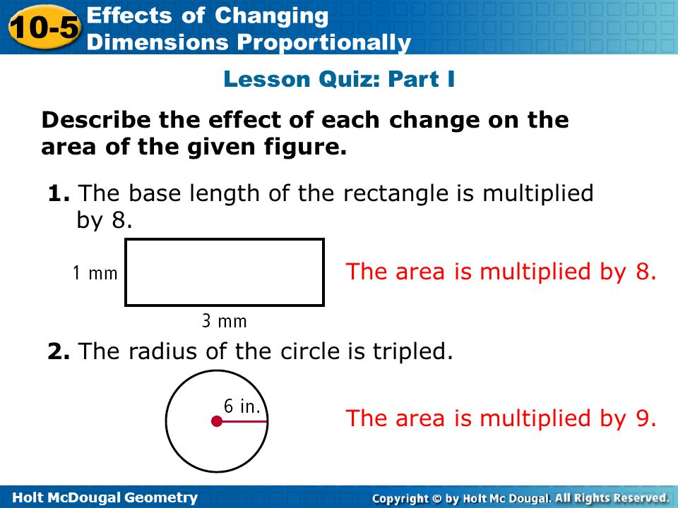 lesson 9-5 problem solving effects of changing dimensions proportionally answers