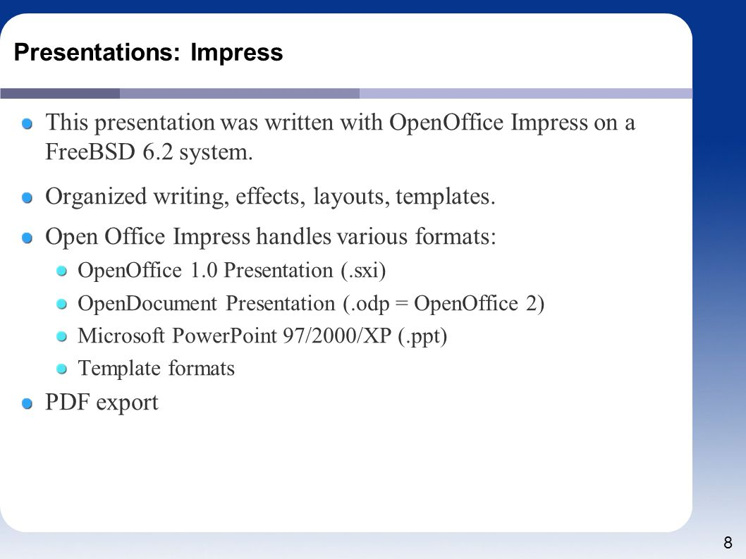 2 talk overview introduction talk level dead easy overview pros 8 presentations impress this presentation was written with openoffice impress on a freebsd 62 system toneelgroepblik Gallery