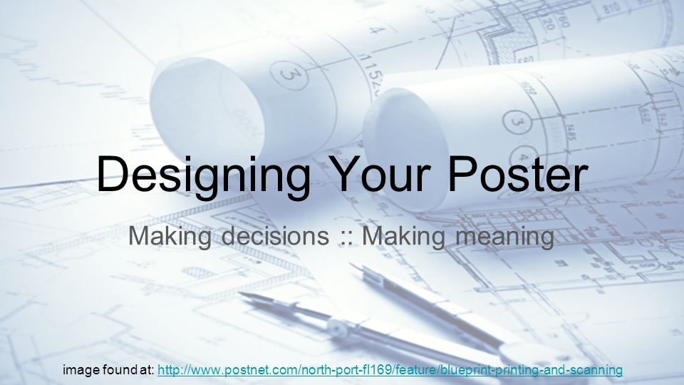Designing your poster making decisions making meaning image found 1 designing your poster making decisions making meaning image found at malvernweather Gallery