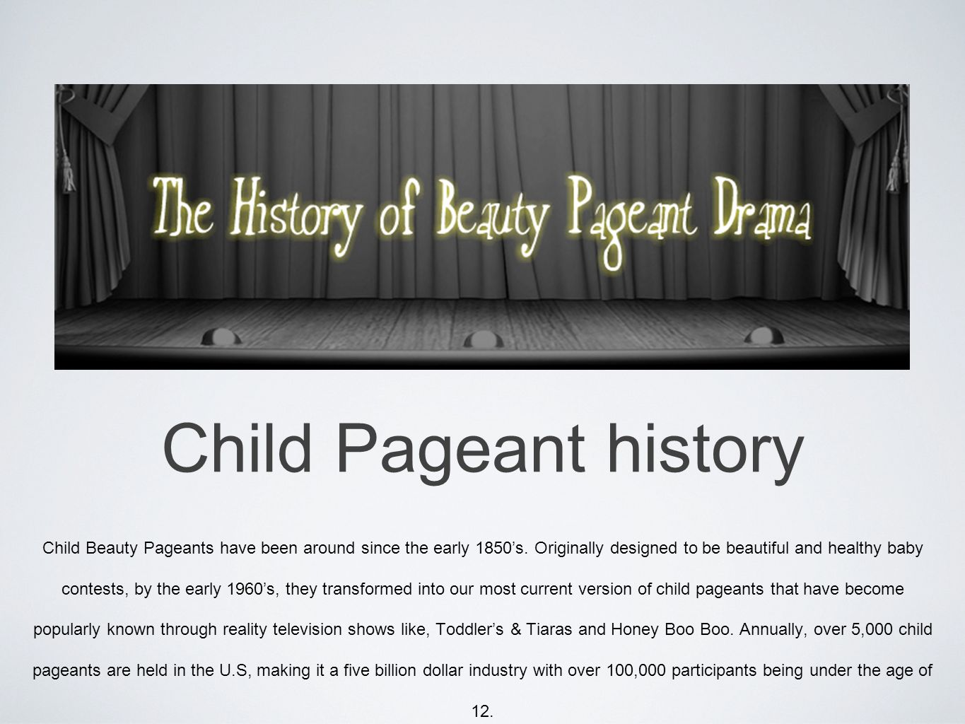 Exploitation in Child Beauty Pageants  Child Pageant history Child