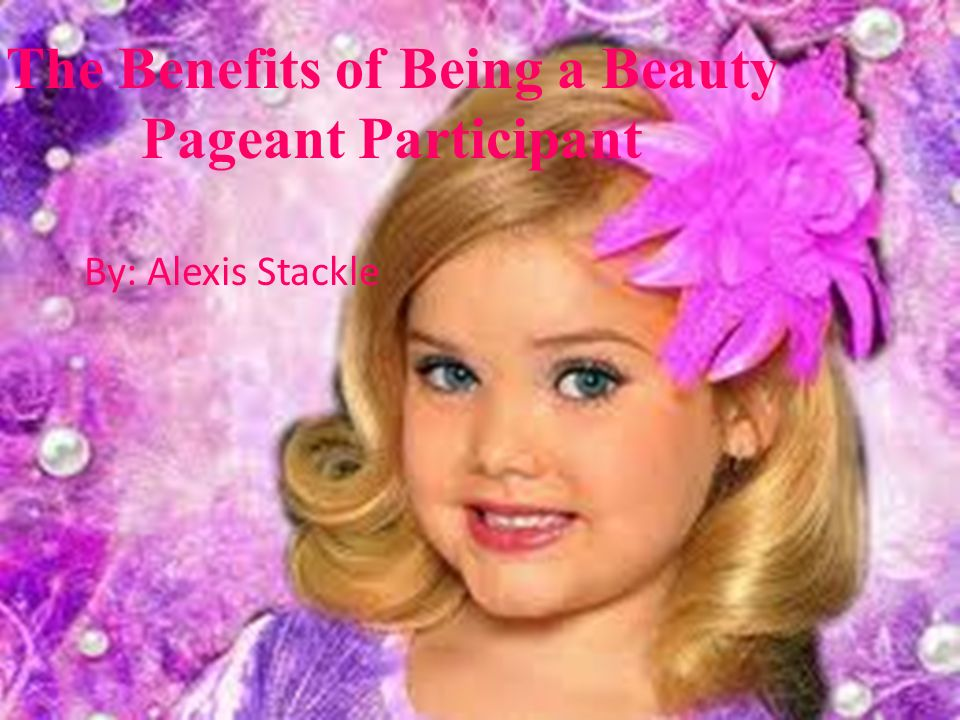 benefits of beauty pageants