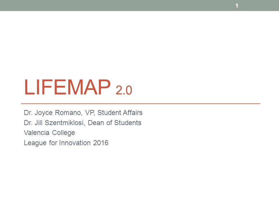 Lifemap 20 Dr Joyce Romano Vp Student Affairs Dr Jill
