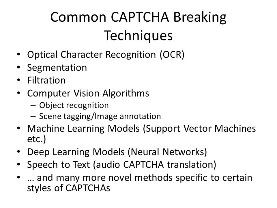 CAPTCHAs: Breaking & Building A Presentation of Academic