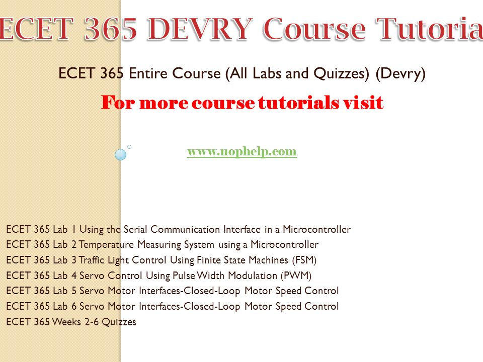 For more course tutorials visit ECET 365 Entire Course (All