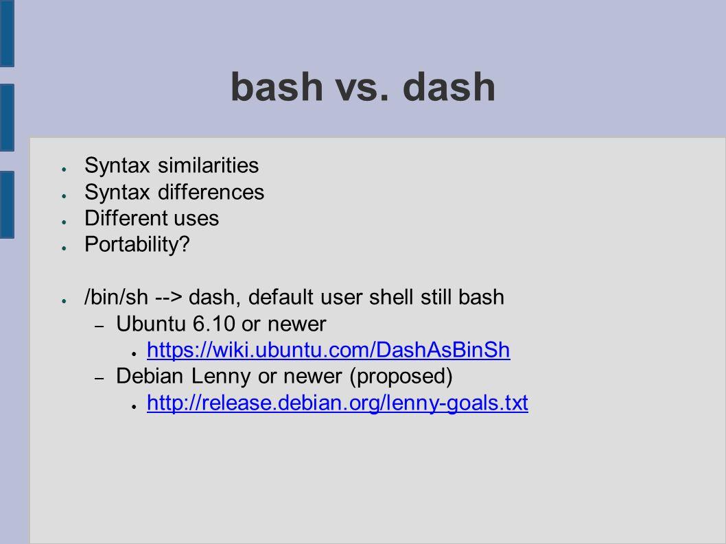 Bash vs  dash PLUG West PLUG North JP Vossen bashcookbook