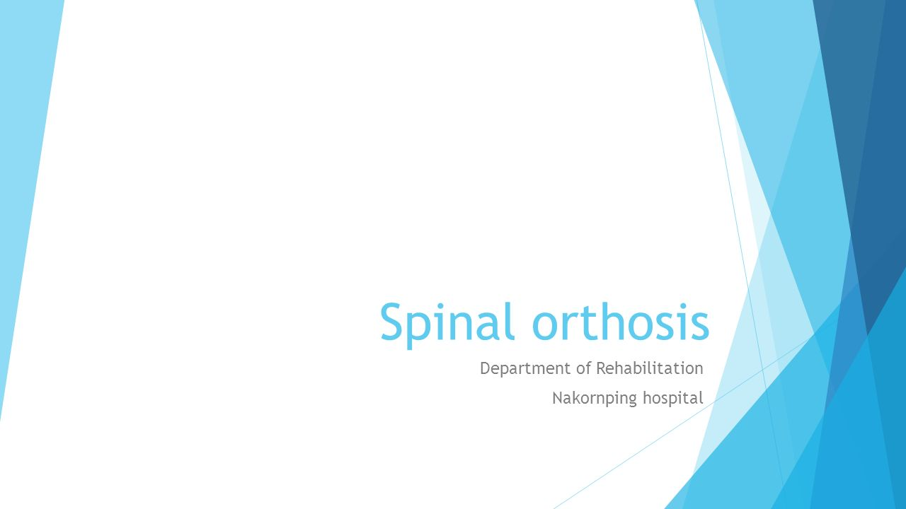 Spinal orthosis Department of Rehabilitation Nakornping
