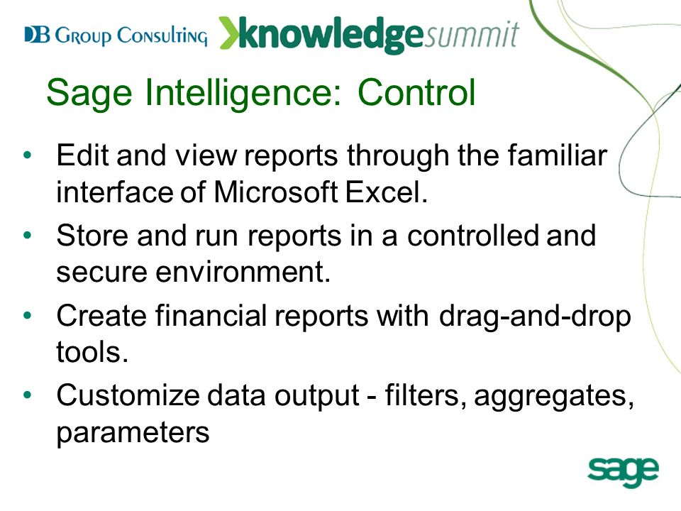 Sage Intelligence Reporting Presented by: Debbie Hill  - ppt
