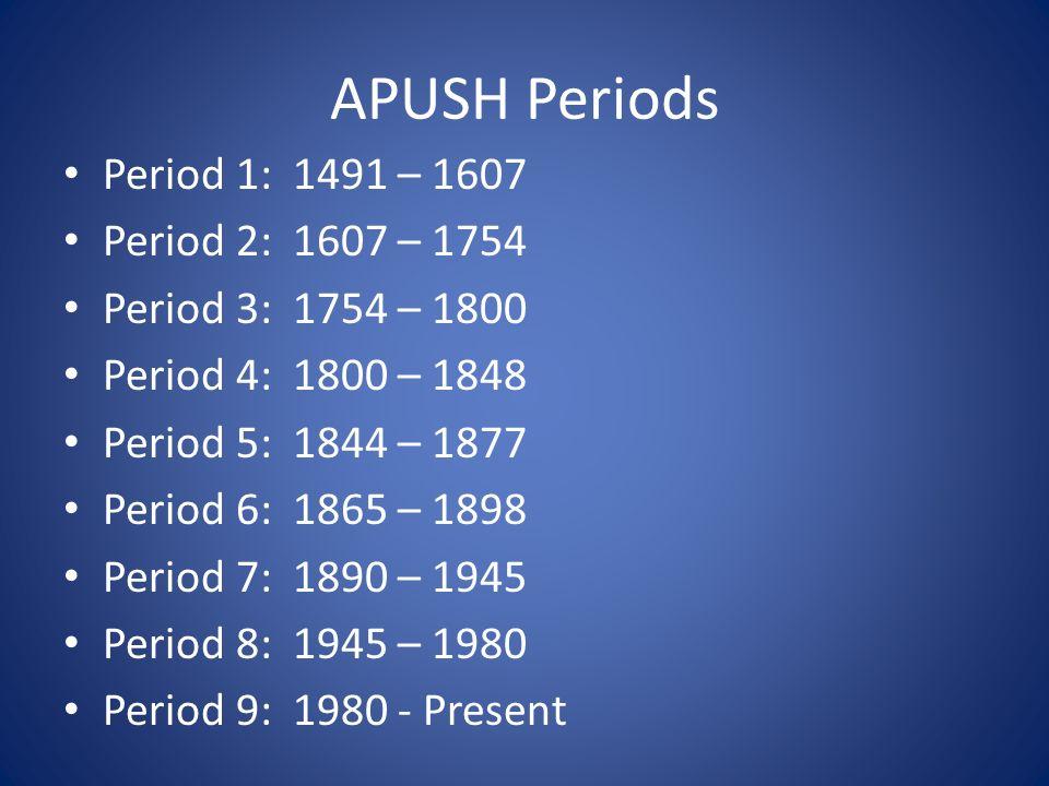 Apush Periods