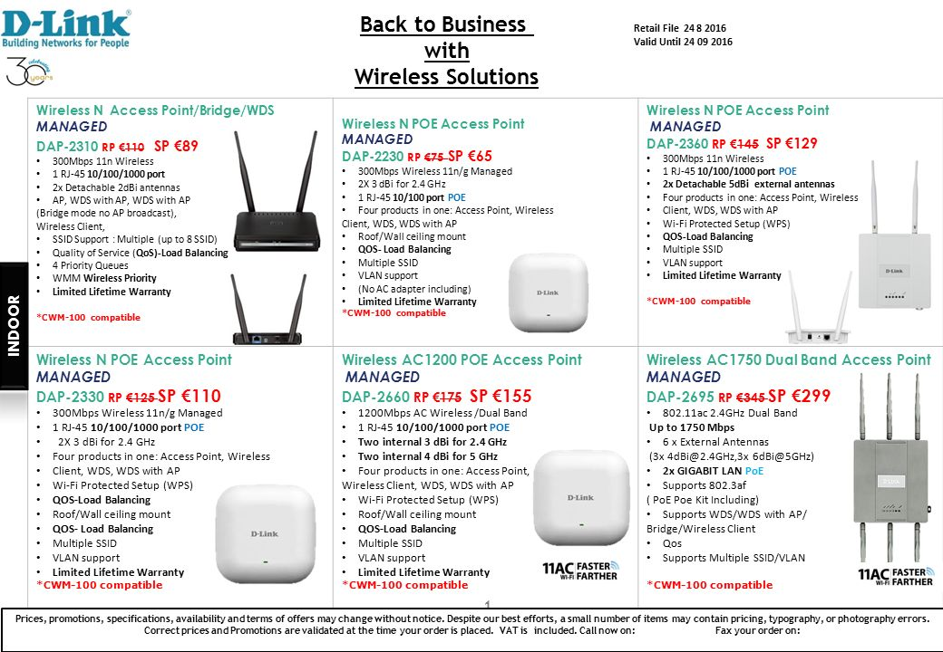 1 Wireless N Access Point/Bridge/WDS MANAGED DAP-2310 RP €110 SP €89