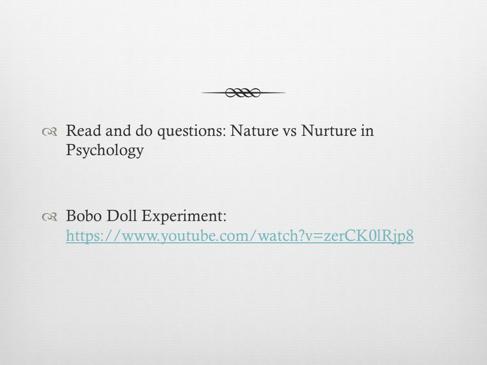 Nature Vs Nurture The Nature Vs Nurture Debate Nature What We