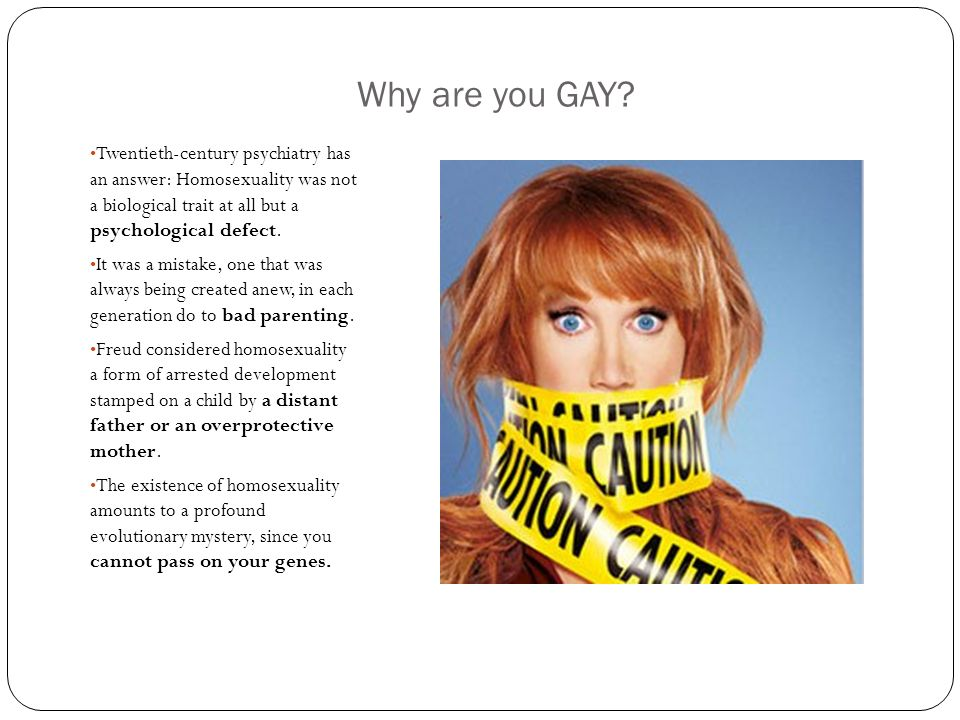Homosexual a psycological defect
