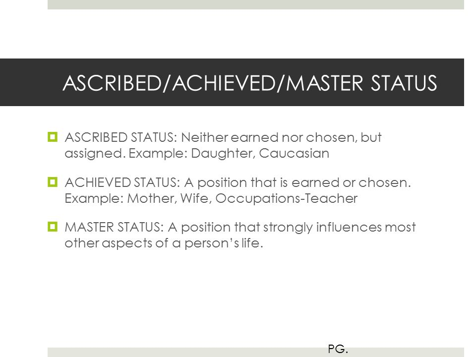 example of an achieved status