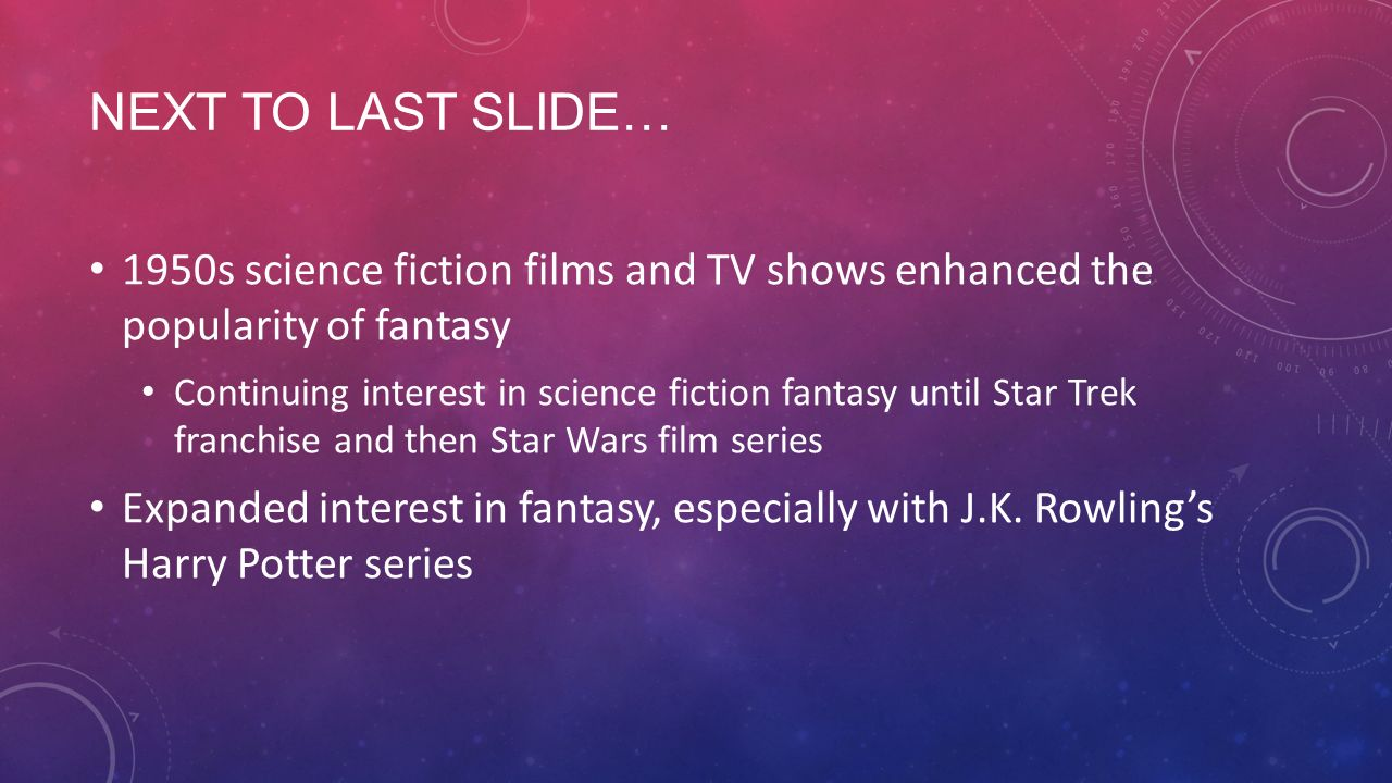INTRO TO SCIENCE FICTION AND FANTASY  FANTASY REALM OF THE