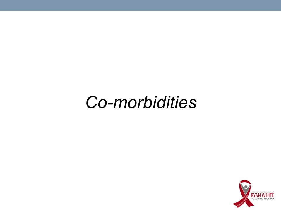 Co-morbidities