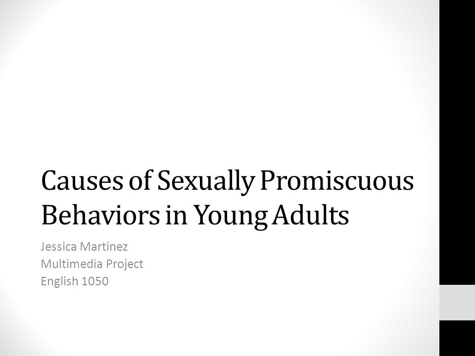 What causes sexual promiscuity