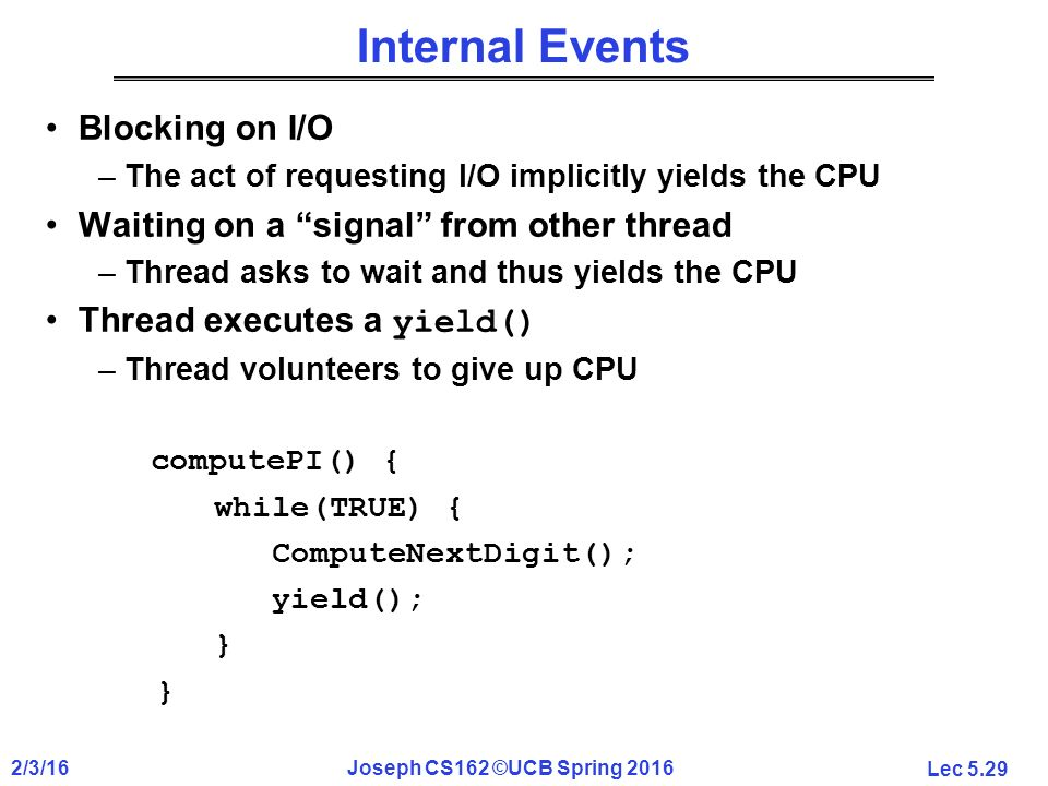 CS162 Operating Systems and Systems Programming Lecture 5