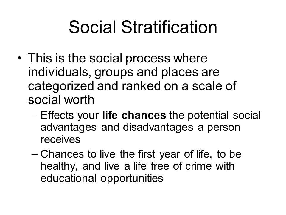 disadvantages of social stratification