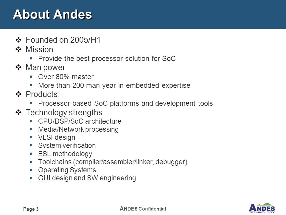 Andes MID Introduction  Page 2 A NDES Confidential Content  Andes