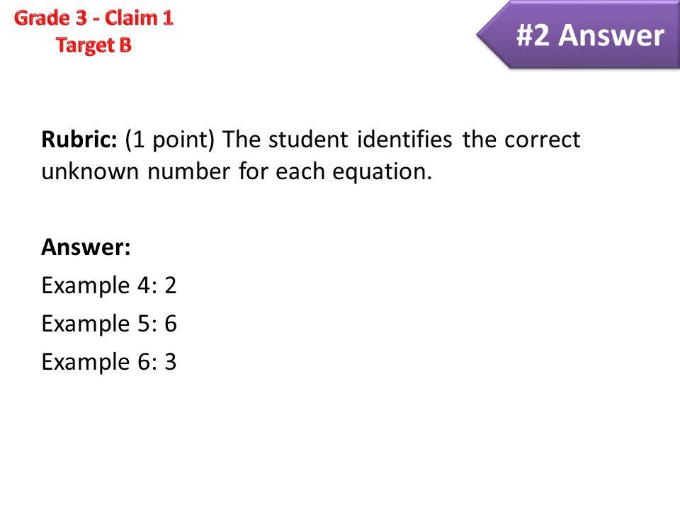 Claim 1 Smarter Balanced Sample Items Grade 3 - Target B Understand