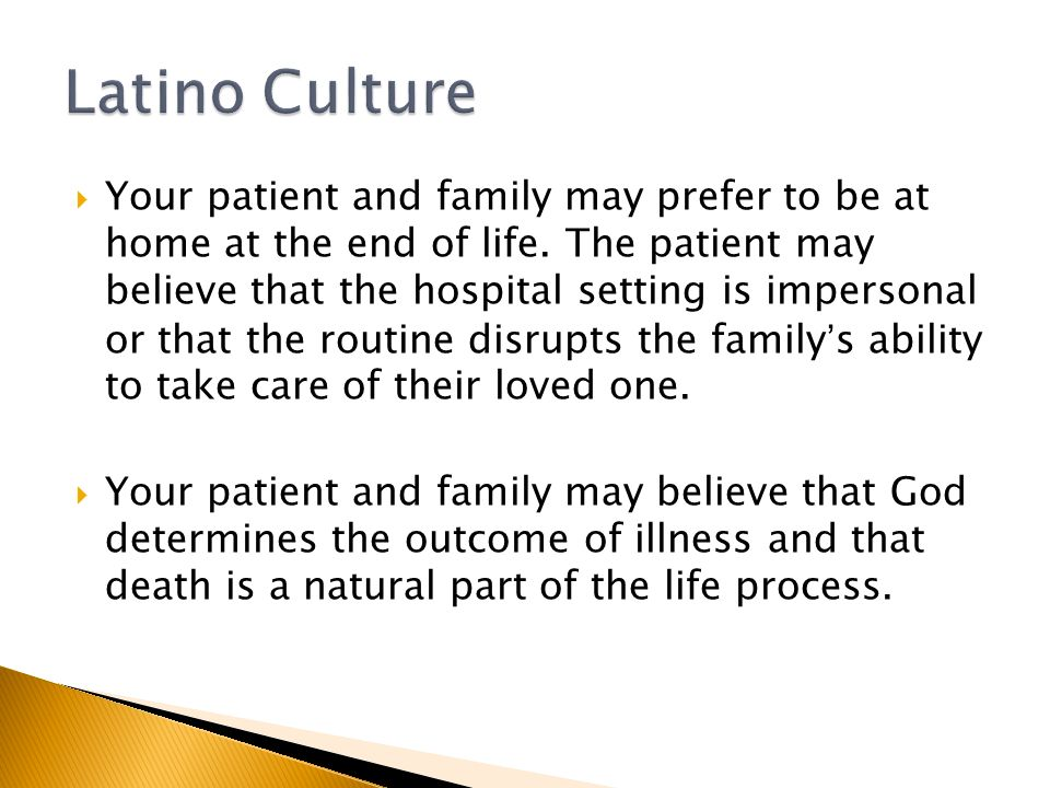  Your patient and family may prefer to be at home at the end of life.