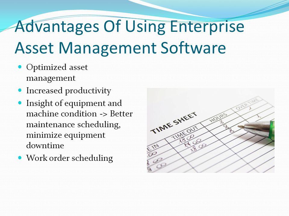 Advantages of Applying Enterprise Asset Management (EAM) Software