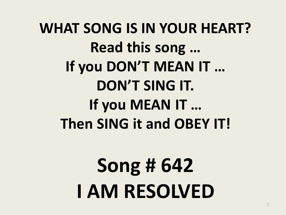 THERE'S A SONG IN MY HEART Colossians 3:16 Let the word of Christ
