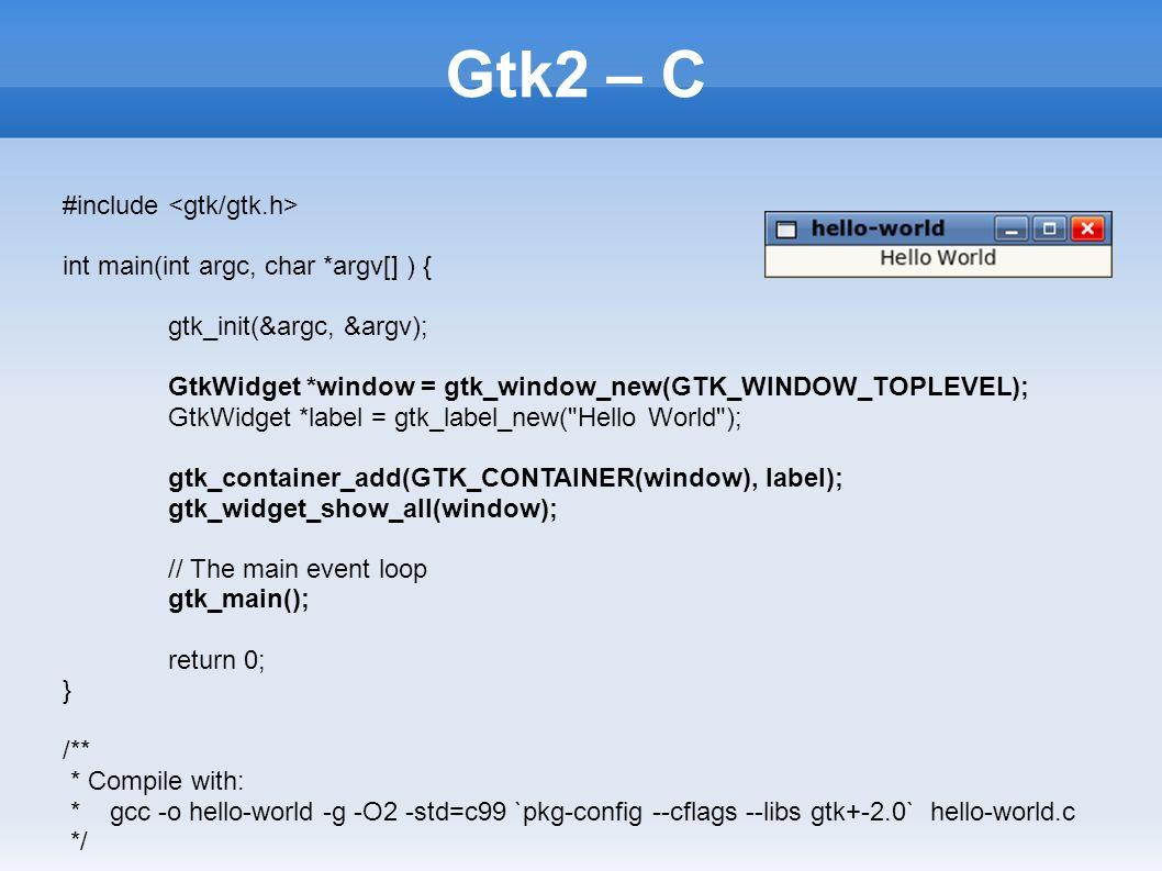 Gtk2 GTK+ (the GIMP ToolKit) Bratislava, Gtk2 - Overview