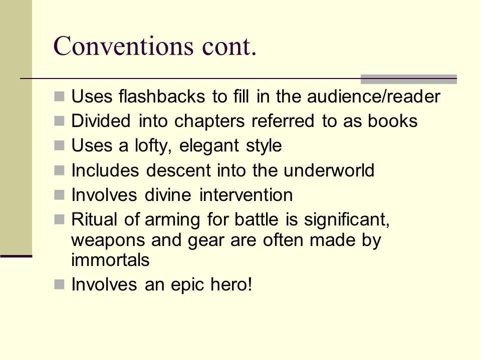 The use of epic conventions in