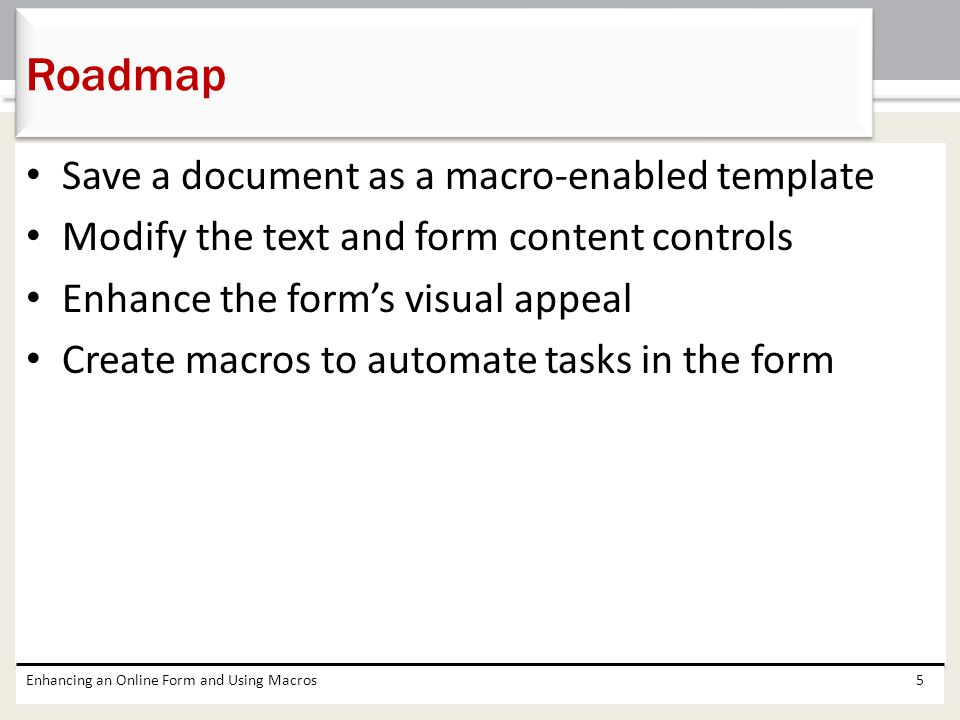 Chapter 11 Enhancing An Online Form And Using Macros Microsoft Word