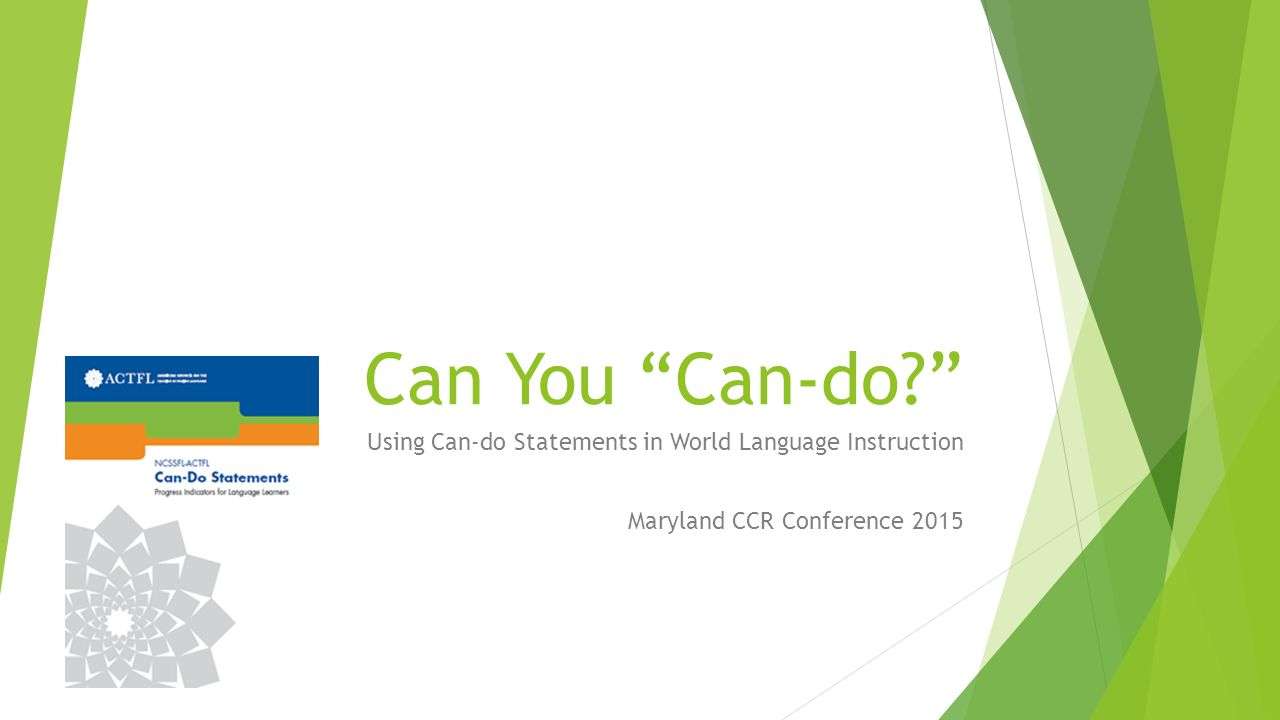 "Can You ""Can-do?"" Using Can-do Statements in World Language"