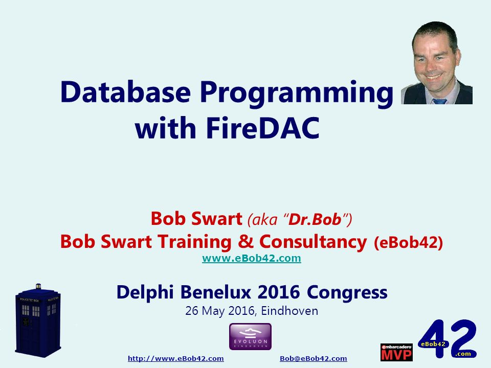 "Database Programming with FireDAC Bob Swart (aka ""Dr Bob"