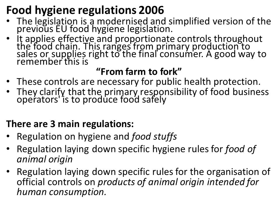 Food Hygiene Legislation The Food Safety Act 1990 The Act