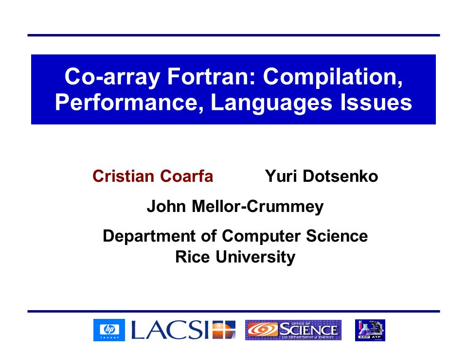 Co-array Fortran: Compilation, Performance, Languages Issues