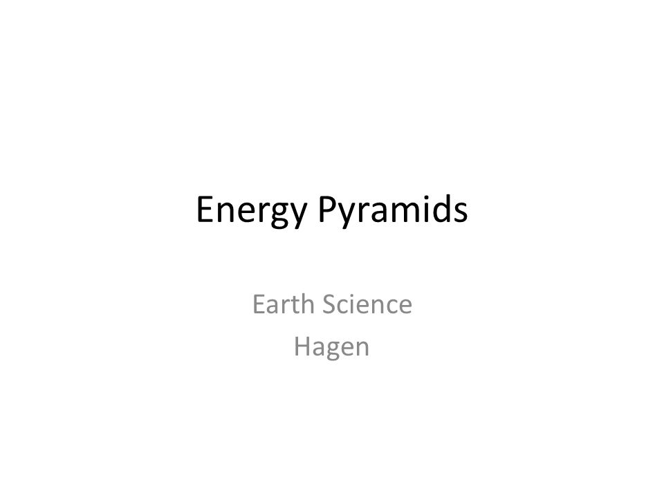 Energy Pyramids Earth Science Hagen  PHOTOSYNTHESIS  - ppt download