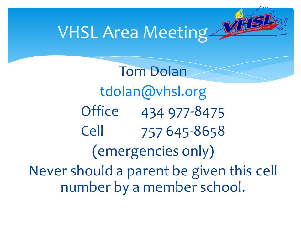 Vhsl Area Meeting Tom Dolan Office Cell Emergencies Only Never