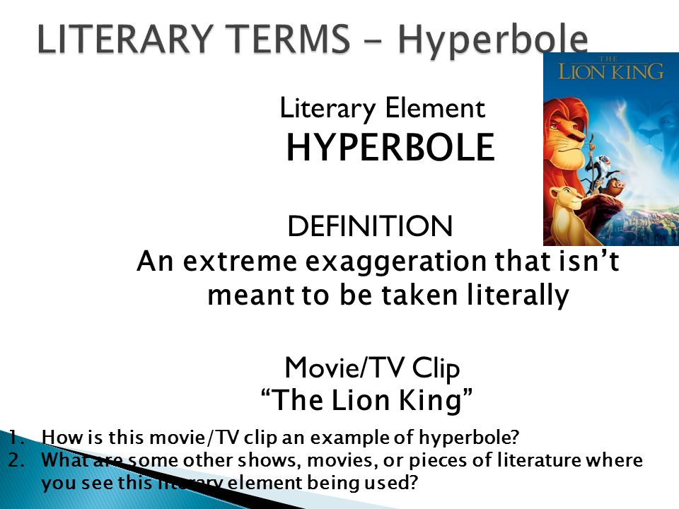 examples of hyperbole in movies