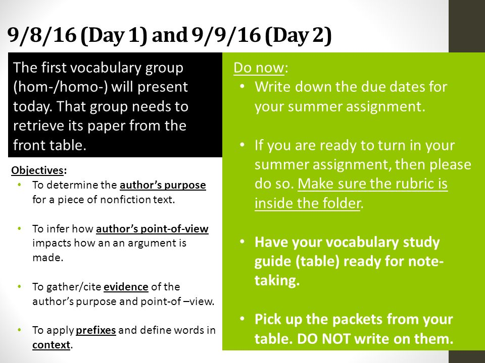 9/8/16 (Day 1) and 9/9/16 (Day 2) Objectives: To determine