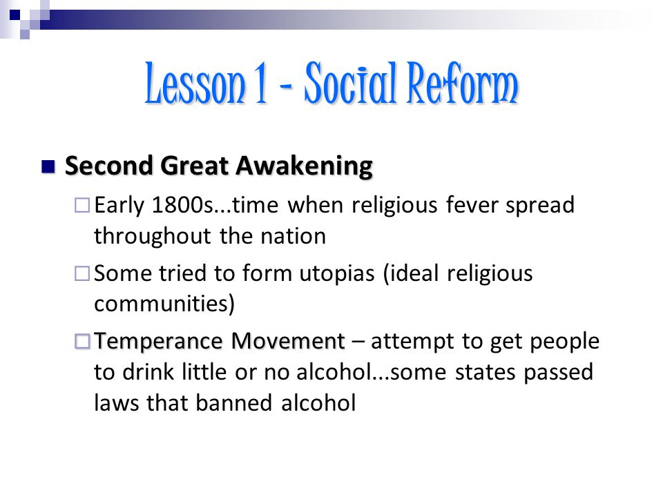US HISTORY Chapter 15 The Spirit of Reform  Lesson 1