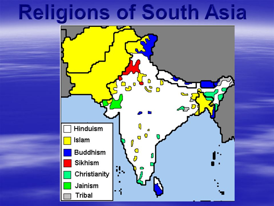 Religion Map Of South Asia.India S Religious Heritage Religions Of South Asia Ppt Download