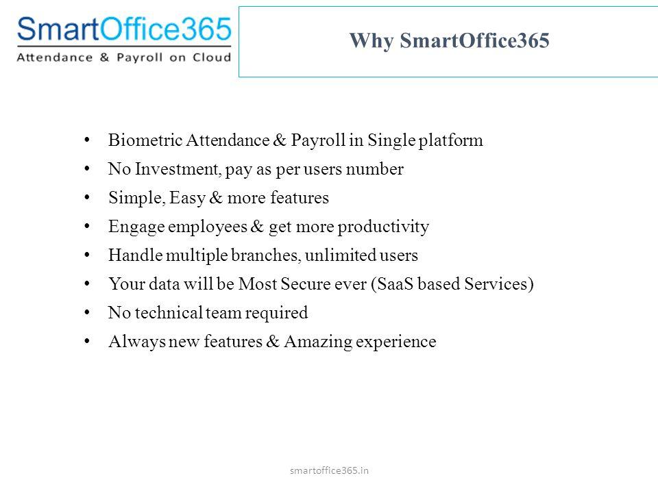 Smartoffice365 in  SmartOffice 365 is a cloud based