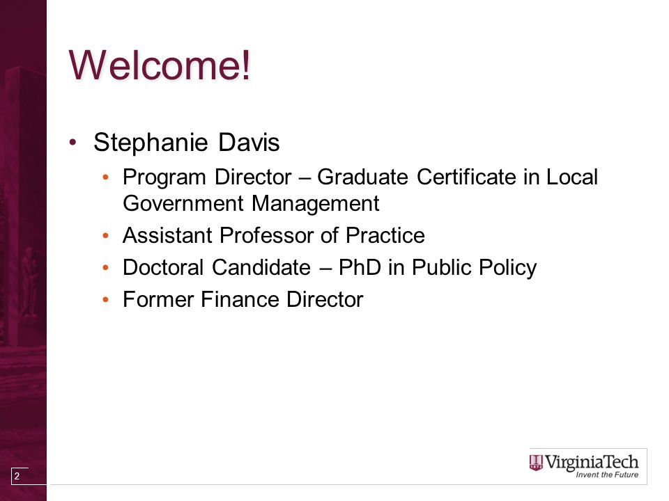 Capital Improvement Planning July 18 Welcome Stephanie Davis