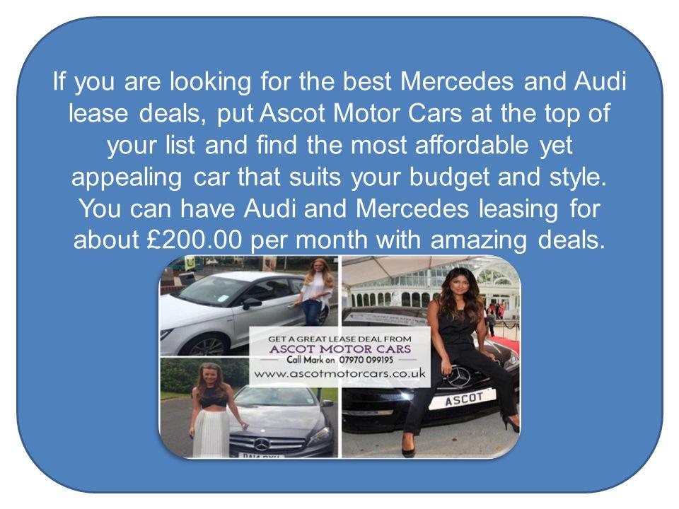 Spectacular Car Leasing Deals For Everyone At Ascot Motor Cars In Uk