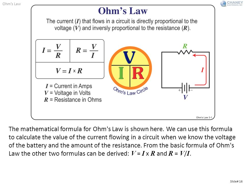 ohms law Along with the voltage law, this law is a powerful tool for the analysis of electric circuits the current law is one of the main tools for the analysis of electric circuits, along with ohm's law, the voltage law and the power relationship.