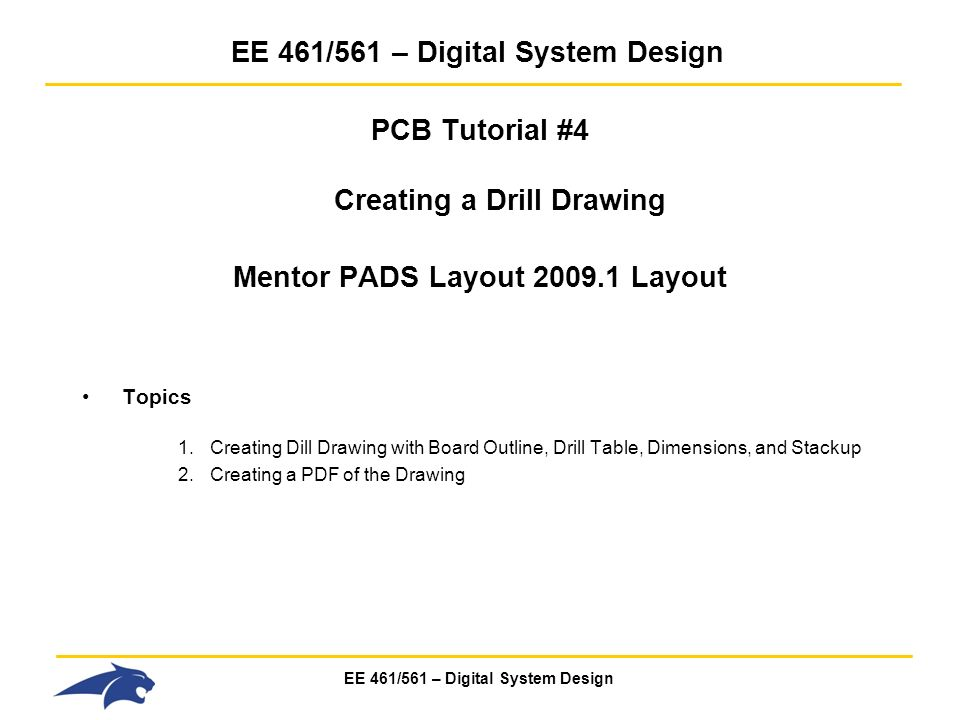 Ee 461 561 Digital System Design Pcb Tutorial 1 Starting A Pcb Design In Mentor Pads W Dxdesigner Topics 1 Directory Structure 2 Creating A Ppt Download