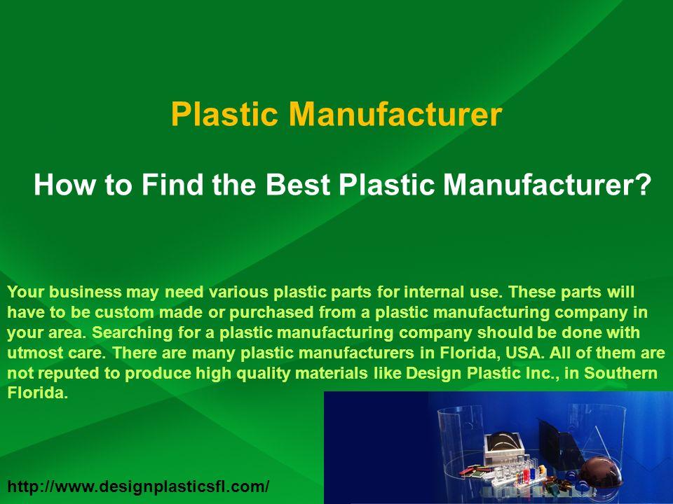 Plastic Manufacturer Design Plastics Inc Today we are